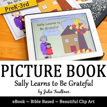 """Thanksgiving Bible Lesson """"Sally Learns to Be Grateful"""" Ch"""