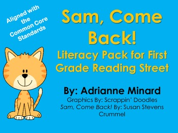 Sam, Come Back! Literacy Pack for First Grade Foresman Rea