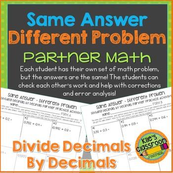 Dividing Decimals by Decimals Partner Activity/ Same Answe