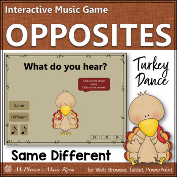 Same vs Different - Turkey Dance Interactive Music Game {form}