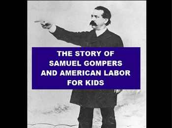 Samuel Gompers PowerPoint