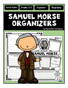 Samuel Morse Research Organizers for Famous Inventors Rese