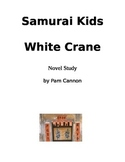 Samurai Kids White Crane Novel Study