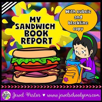 Creative Book Report (Sandwich Template and Rubric)