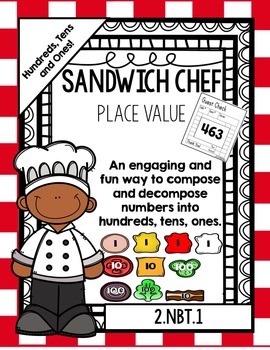 Place Value Sandwich Chef (3-digit Numbers!) (Includes One