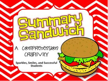Sandwich Summaries- A Comprehension Strategy Craftivity