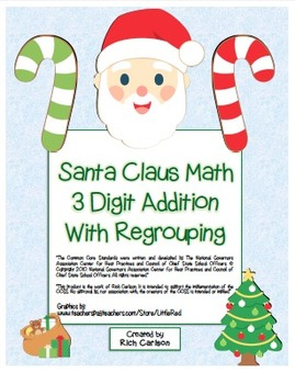 """""""Santa Claus"""" 3 Digit Addition With Regrouping Common Core"""