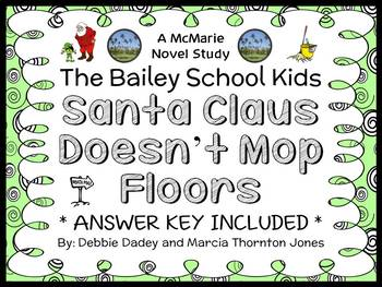 Santa Claus Doesn't Mop Floors (The Bailey School Kids) No