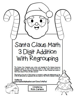 """""""Santa Claus Math"""" 3 Digit Addition With Regrouping - Comm"""
