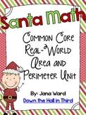 Santa Math, Common Core Real-Life Area and Perimeter Unit
