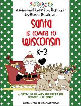 Santa is Coming to Wisconsin K-3