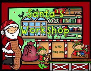 Santa's Workshop - A NO Prep Unit
