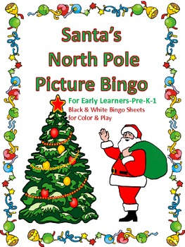 Santa's North Pole Bingo for Early Learners-Prek-1