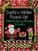 Santa's Winter Round-Up! Math and Literacy Activities & Centers