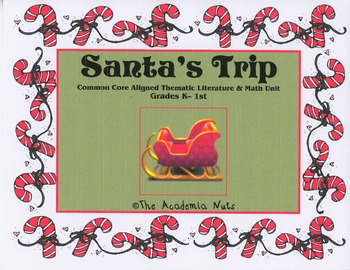 Santa's Trip Literacy and Math Unit