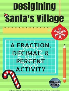 Santa's Village - Fraction, Decimal, and Percent Activity