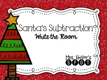 Santa's Write the Room {subtraction}