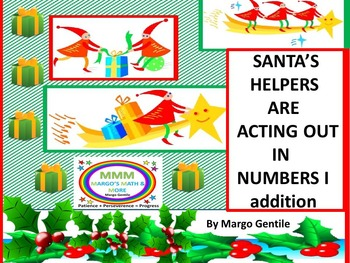 Math Drama:Santas Helpers Are Acting Out in Numbers I Addi