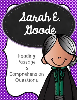 Sarah E. Goode Reading Passage and Comprehension Questions