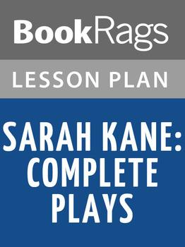 Sarah Kane: Complete Plays Lesson Plans