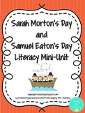 Sarah Morton and Samuel Eaton Literacy Mini-Unit