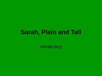 Sarah, Plain & Tall Voc PPT Ch. 1-5