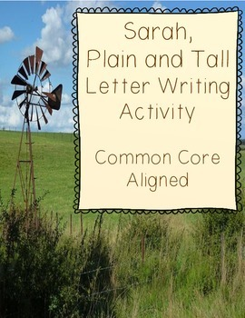Sarah, Plain and Tall Letter Writing Activity