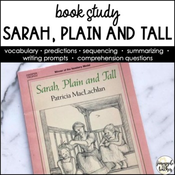 Sarah, Plain and Tall - No Prep, Common Core Aligned Novel Study