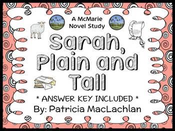 Sarah, Plain and Tall (MacLachlan) Novel Study / Reading C