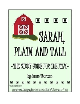 Sarah, Plain and Tall: The Study Guide for the Film (16 Pa
