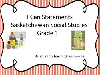 Saskatchewan Grade 1 Social Studies I Can Statements