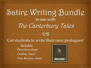 Satire Writing Assignment for The Canterbury Tales: Write