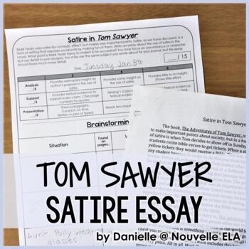 Tom Sawyer Expository Essay and Analyzing Satire PowerPoint