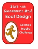 Save the Gingerbread Man! Holiday Christmas Science Inquir