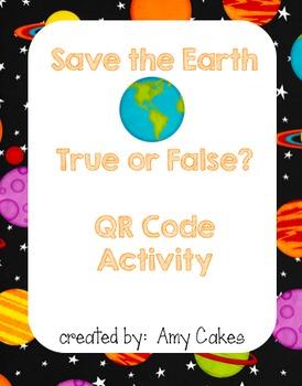 Save the Trees True/False QR Code Activity