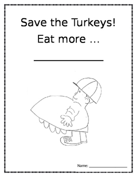 Save the Turkeys! Eat More... ('Twas the Night Before Than