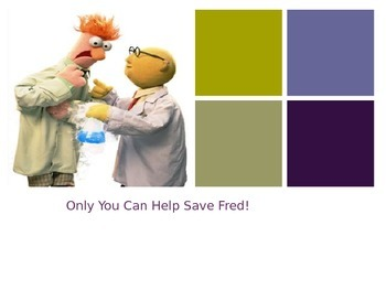 Saving Fred Science Experiment Power Point