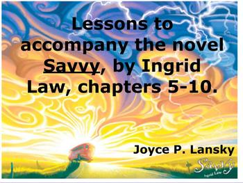 Savvy: Promethean Board Lessons for Chapters 5-10 of Novel