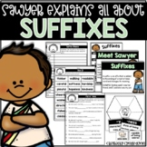 Explain It All: Sawyer Explains All About Suffixes