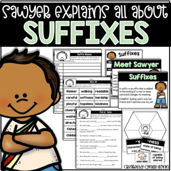 Suffixes: Sawyer Explains All About Suffixes