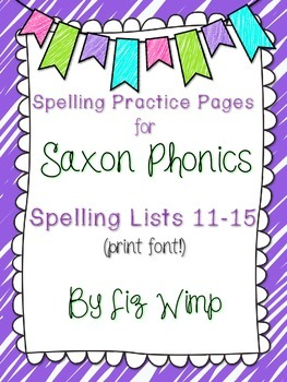 Saxon Phonics Spelling Practice Pages {lists 11-15}
