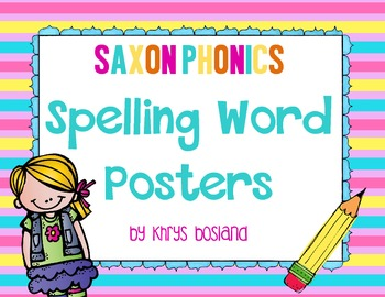 Saxon Phonics Spelling Word Posters... by Khrys Greco | Teachers ...