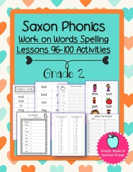 Saxon Phonics Weekly Spelling  Activity Pack Lessons 96-100