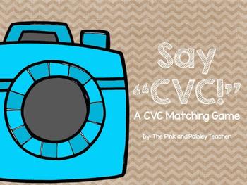 """Say """"CVC!"""": A CVC Matching Game"""