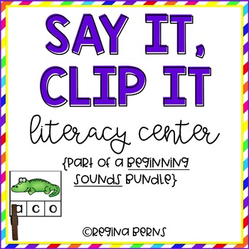 Say It, Clip It Literacy Center {Beginning Sounds}