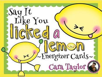 Say It Like You Licked a Lemon (Voice Energizers)