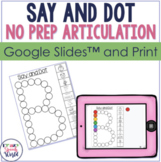 Say and Dot Articulation