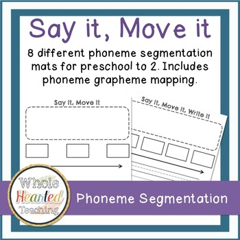 Say it, Move it- Phoneme Segmentation