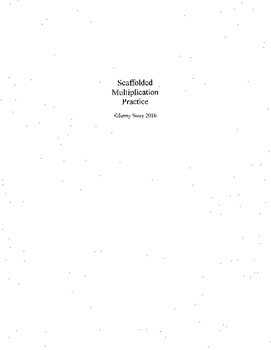 Scaffolded Multiplication Practice Packet