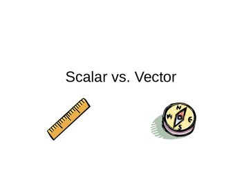 Scalar Vs. Vector Quantities